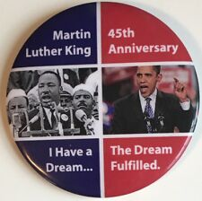 BARACK OBAMA Martin Luther King Pin Button 2008 I Have A Dream 45th Anniversary