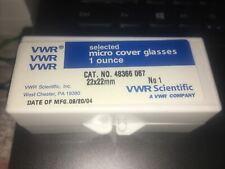 1 Box VWR Microscope Micro Cover Glasses Slips No. 48366-067 1 Oz. 22mm No. 1
