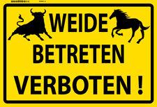 Weide Betreten verboten ! Blechschild Metallschild Schild Tin Sign 20 x 30 cm