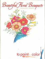 Beautiful Floral Bouquets to Paint or Color from Dover Publications PB