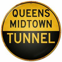 """QUEENS MIDTOWN TUNNEL NEW YORK CITY HEAVY DUTY USA MADE 14"""" ROUND METAL ADV SIGN"""