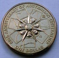 AUSTRALIA 1 DOLLAR 2009 B 60th Anniversary of Australian Citizenship E15.4