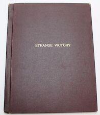 Strange Victory * 1941 Radio Script, Based on the 1939 novel by Rose Franken
