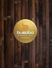 Bangkok Thai: The Busaba Cookbook, Busaba, New, Book