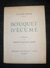 Bouquet d'Ecume - Claude Cotti - 1955 Edition originale signée - poésie