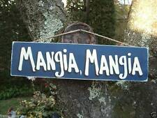 MANGIA MANGIA - SHABBY CHIC COUNTRY WOOD RUSTC PRIMITIVE ITALIAN SIGN PLAQUE
