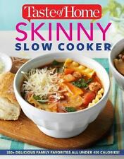 Taste of Home Skinny Slow Cooker: Cook Smart, Eat Smart with 352-ExLibrary