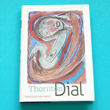 THORNTON DIAL Thoughts On Paper Art Book Hardcover Folk Outisder Herman Kass
