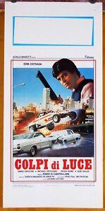 locandina film COLPI DI LUCE Erik Estrada Enzo G. Castellari 1985 auto