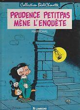 Prudence Petitpas mène l'enquête. Lombard 1986 coll. Bédéchouette