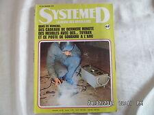 SYSTEME D N°336 JANVIER 1974 POSTE DE SOUDURE A L'ARC  D83