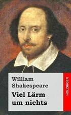 Viel lärm Um Nichts by William Shakespeare (2015, Paperback)