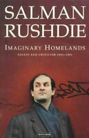 Imaginary Homelands : Essays and Criticism, 1981-1991, Paperback by Rushdie, ...