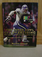 The Super Bowl of Advertising : How the Commercials Won the Game 77 by...