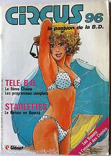 CIRCUS n°96 du 4/1986; Télé B.D./ Starlettes/ Les scouts à l'assaut des comics