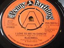 """BLACKWELL - I LOVE TO SEE YA DANCIN'    7"""" VINYL DEMO"""