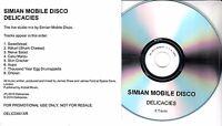SIMIAN MOBILE DISCO Delicacies 2010 UK 8-trk promo test CD