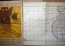 Sainte Croix Ronciere - Dans le Sillage des Caravelles de Colomb 1930 COLOMBO