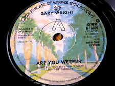 """GARY WRIGHT - ARE YOU WEEPIN'  7"""" VINYL"""