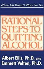 When AA Doesn't Work For You: Rational Steps to Quitting Alcohol by Ellis, Albe