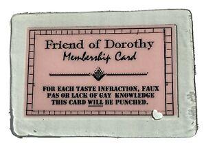 FRIEND OF DOROTHY MEMBERSHIP CARD 1996 UNCLE MAME PRESS- SAN FRANCISCO