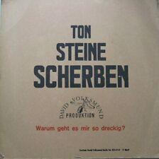 TON STEINE SCHERBEN - WARUM GEHT ES MIR SO DRECKIG?   - LP