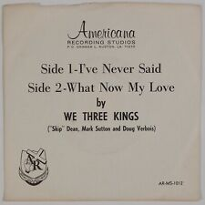 WE THREE KINGS: Louisiana Gospel Trio 45 w/ PS Rare Obscure NM- Vinyl