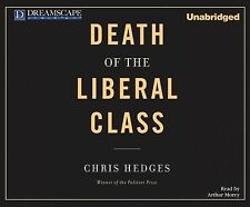 BOOK/AUDIOBOOK CD Chris Hedges Politics History DEATH OF THE LIBERAL CLASS