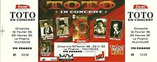 RARE / TICKET DE CONCERT LIVE - TOTO A MULHOUSE ( FRANCE ) 1996 / LIKE NEW