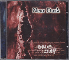 NEAR DARK - one day CD