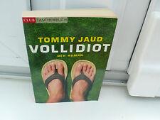 BUCH VOLLIDIOT TOMMY JAUD  ROMAN TASCHENBUCH  BOOK !!!!!!!!!!!!!