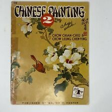 Chinese Painting Instruction by Chian-Chiu & Chen-Ying: Walter T. Foster #128