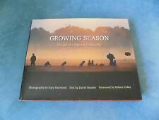 B659 Growing Season: The Life of a Migrant Gary Harwood/ David Hassler SIGNED