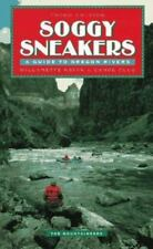 Soggy Sneakers : A Guide to Oregon Rivers by Willamette Kayak and Canoe Club Sta