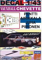 DECAL 1/43 VAUXHALL CHEVETTE 2300 HS P.AIRIKKALA RAC R.1979 7th (01)
