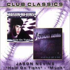 Jason Nevins Hold on tight/Muzik (2 versions each, #zyx/cc0001)  [Maxi-CD]