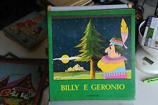 BILLY E GERONIMO - COLLANA AURORA - BELLE ILLUSTRAZIONI CARROCCIO EDITORE