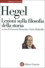 HEGEL George, Lezioni sulla filosofia della storia. Laterza, BUL, 2017
