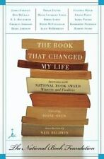 The Book That Changed My Life: Interviews with National Book Award Winners an...