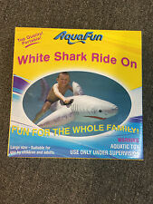 Aqua Fun WHITE SHARK RIDE ON Float Swimming Pool Beach Outdoor Summer Fun