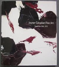 Original Joyner Canadian Fine Art Auction Catalog Book Nov 26th 2012