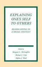 Explaining One's Self To Others: Reason-giving in A Social Context-ExLibrary