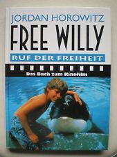 Jordan Horowitz - Free Willy - Das Buch zum Kinofilm