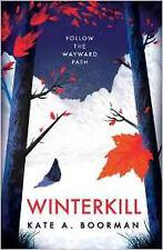 Winterkill (Winterkill 1), New, Boorman, Kate A. Book