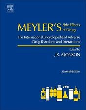 Meyler's Side Effects of Drugs, Sixteenth Edition: The International Encyclopedi