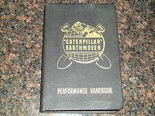 CAT CATERPILLAR EARTHMOVER PERFORMANCE HANDBOOK 1ST EDITION MANUAL BOOK **RARE**