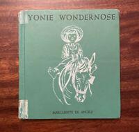 Yonie Wondernose Marguerite De Angeli Vintage Hardcover Childrens Book 1944