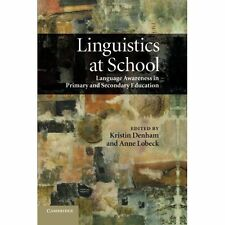 Linguistics at School: Language Awareness In Primary And Secondary Education, De