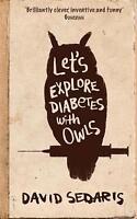 Let's Explore Diabetes With Owls, Sedaris, David, New