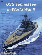 Squadron/Signal 6094 - USS Tennessee in World War II - NEW